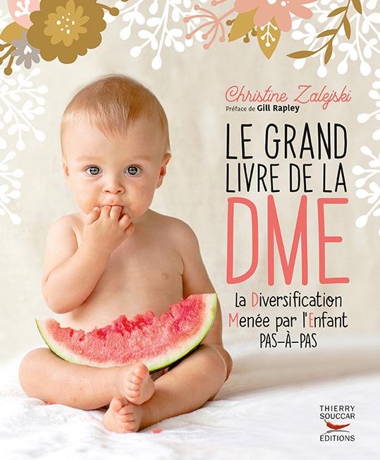 Le Grand Livre de la DME Christine Zalejski éditions Thierry Souccar